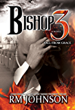Bishop 3: Fall From Grace