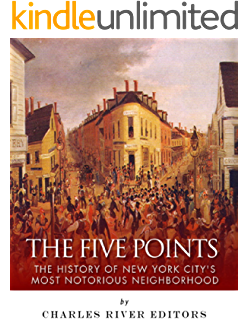 Amazon gotham a history of new york city to 1898 the history the five points the history of new york citys most notorious neighborhood fandeluxe Image collections