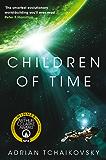 Children of Time: Winner of the 2016 Arthur C. Clarke Award (English Edition)