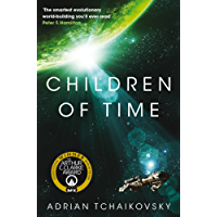 Children of Time: Winner of the 2016 Arthur C. Clarke Award (English Edition)