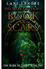 The Mark of Thorn: Book of Scars: (The Mark of Thorn Book 1) Kindle Edition