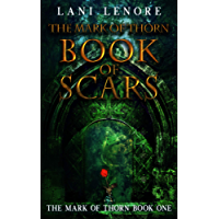 The Mark of Thorn: Book of Scars: (The Mark of Thorn Book 1) (English Edition)