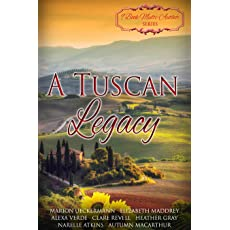 A Tuscan Legacy