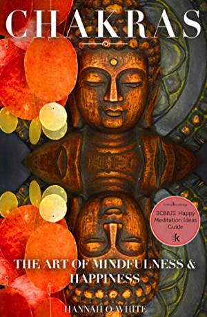CHAKRAS: Mudras for Balancing and Awakening Chakras: The Powerful Personalised Meditation Guide; Cleanse And Activate Your 7 Chakras; Feel Energised And ... Mudras; Enlightenment; Spirituality)
