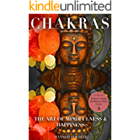 CHAKRAS: Mudras for Balancing and Awakening Chakras: The Powerful Personalised Meditation Guide, Cleanse And Activate Your 7 Chakras, Feel Energised And ... Mudras, Enlightenment, Spirituality)