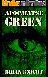 Apocalypse Green: A Novella
