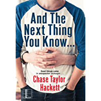 And the next Thing You Know . . . (Why You? Book 2) (English Edition)