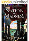 The Nation of Madness: Book Two of the Welkin Duology