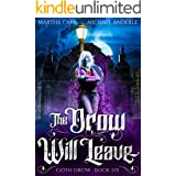 The Drow Will Leave (Goth Drow Book 6)