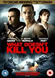 What Doesn't Kill You [DVD]