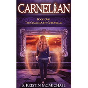 Carnelian (The Chalcedony Chronicles Book 1)