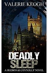 DEADLY SLEEP (A Hudson and Connolly novel Book 1) Kindle Edition