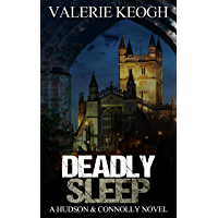 DEADLY SLEEP (A Hudson and Connolly novel Book 1) (English Edition)