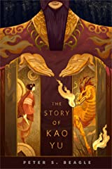 The Story of Kao Yu: A Tor.com Original Kindle Edition