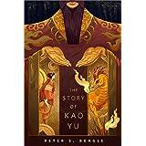 The Story of Kao Yu: A Tor.com Original
