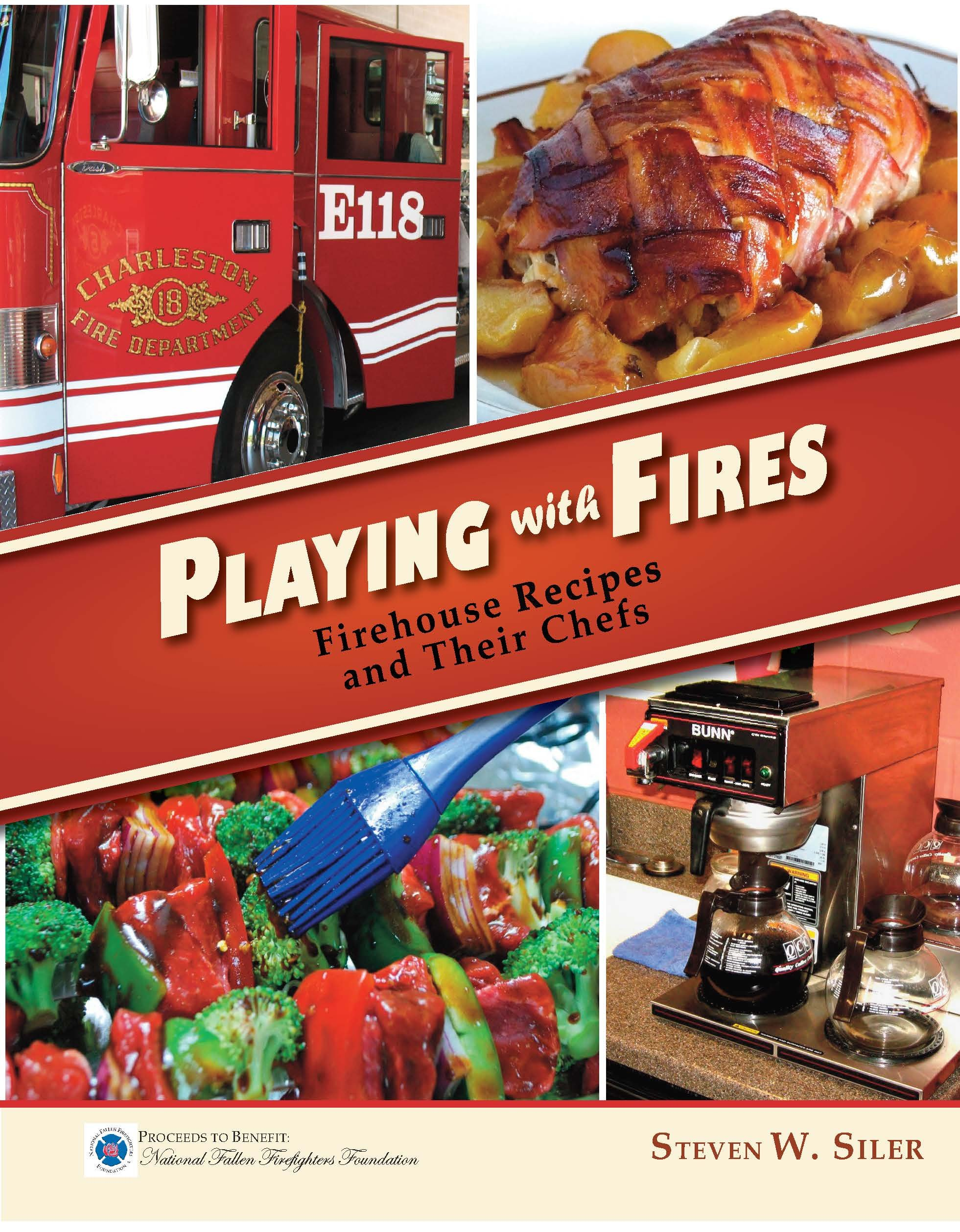 Read Online Playing with Fires: Firehouse Recipes and Their Chefs pdf