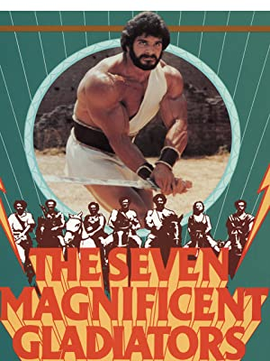 seven magnificent gladiators watch online now with