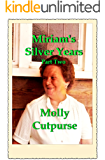 Miriam's Silver Years Part Two (Miriam's Life Book 6)