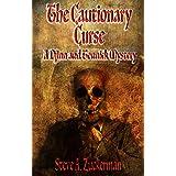 The Cautionary Curse: A Djinn and Tonnick Murder Mystery (Djinn and Tonnick Murder Mysteries Book 4)