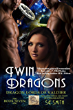 Twin Dragons: Science Fiction Romance (Dragon Lords of Valdier Book 7)