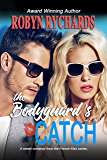 The Bodyguard's Catch: A Sweet Romance Novella (French Kiss Book 2)