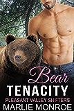 Bear Tenacity: BBW Paranormal Shape Shifter Romance (Pleasant Valley Shifters Book 3)