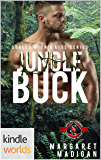 Special Forces: Operation Alpha: Jungle Buck (Kindle Worlds Novella) (Sealed With A Kiss Book 3)