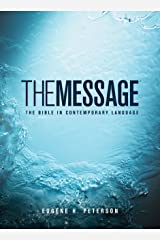 The Message: The Bible in Contemporary Language (English Edition) eBook Kindle