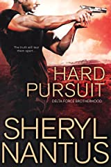 Hard Pursuit (Delta Force Brotherhood Book 3) Kindle Edition