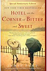 Hotel on the Corner of Bitter and Sweet Paperback