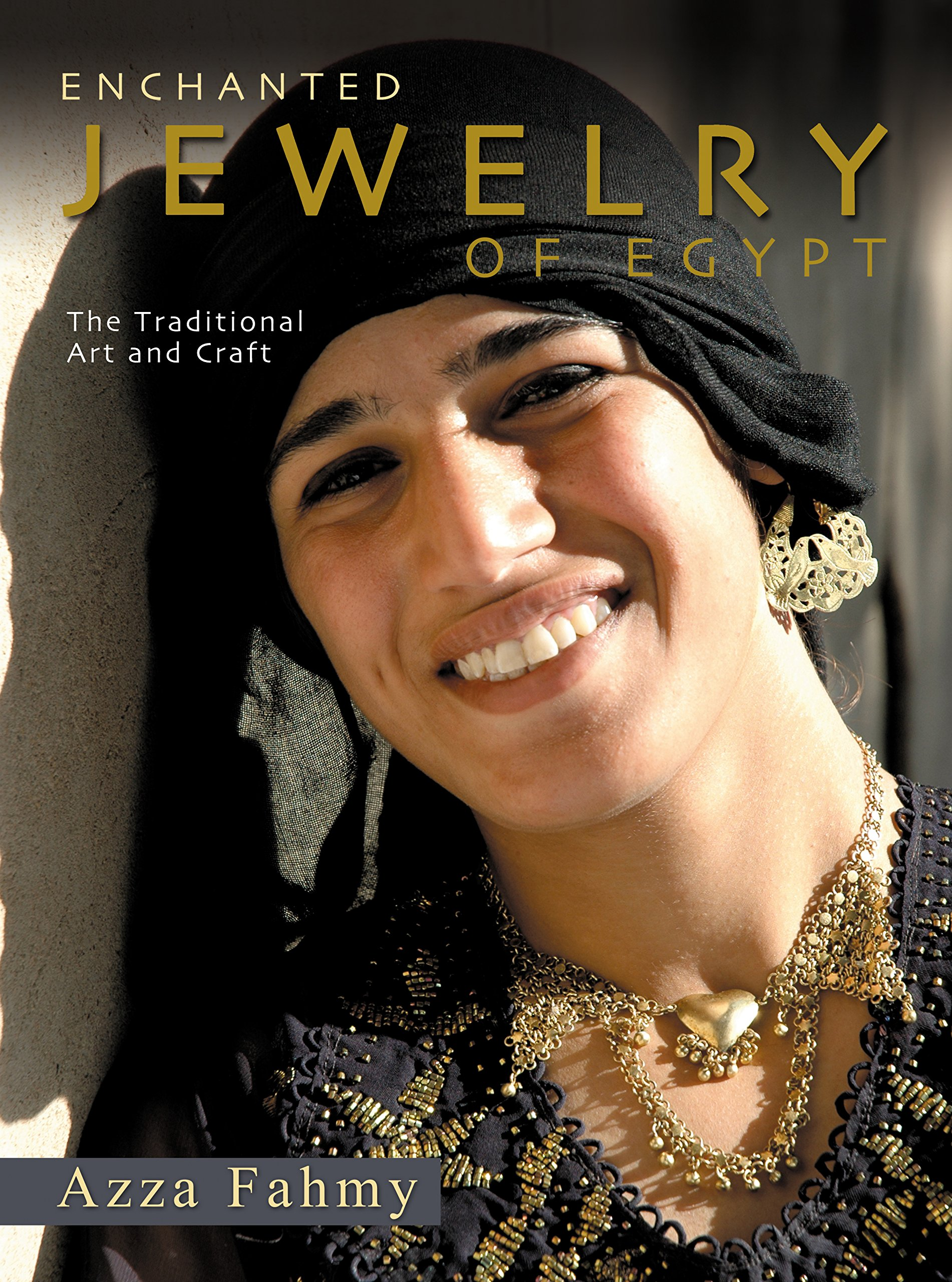 Enchanted Jewelry of Egypt: The Traditional Art and Craft pdf epub