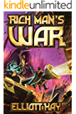 Rich Man's War (Poor Man's Fight Book 2)