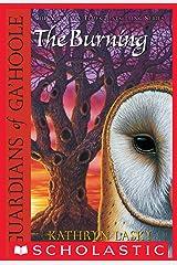 Guardians of Ga'Hoole #6: The Burning Kindle Edition