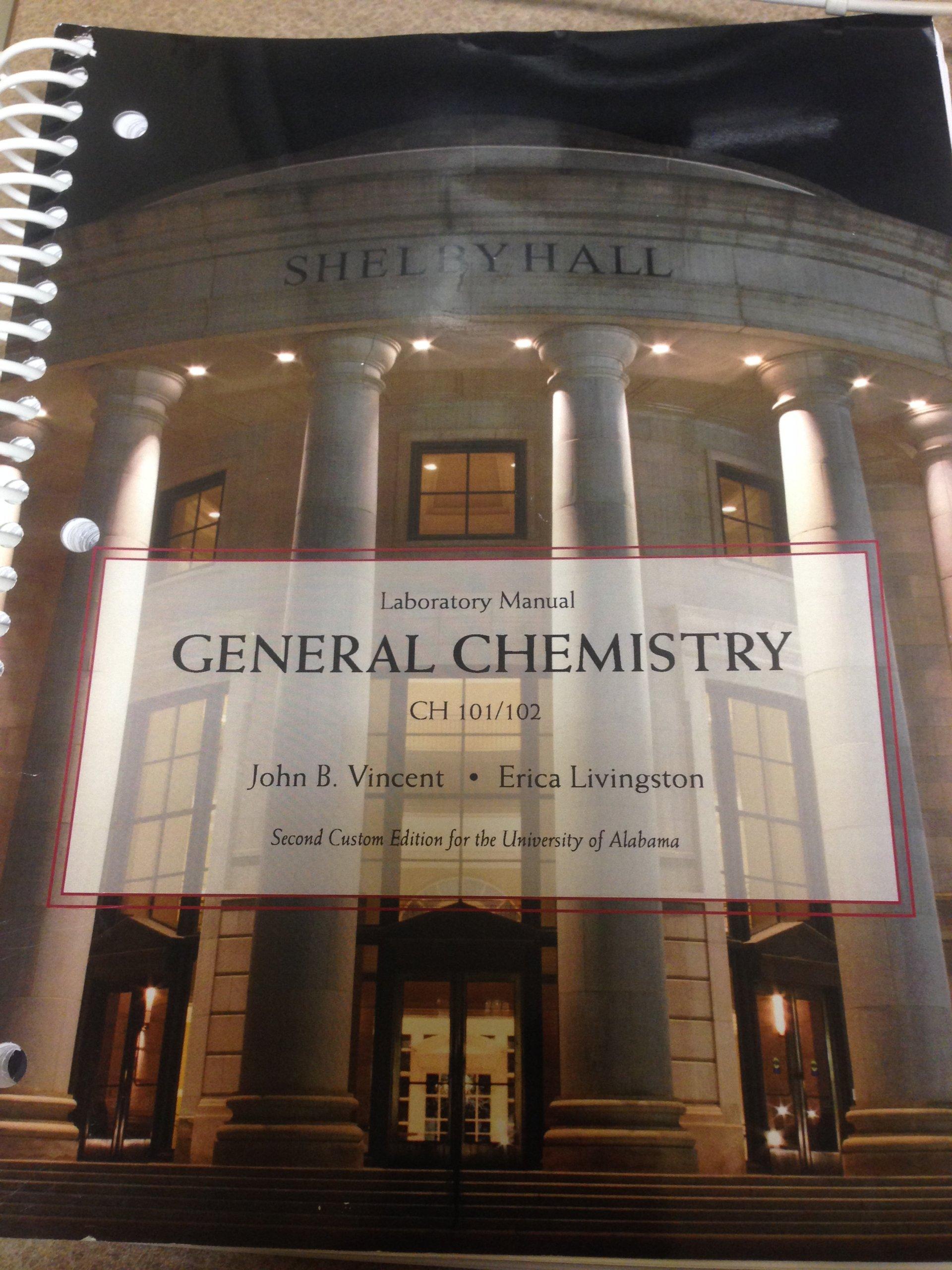 General Chemistry Laboratory Manual Ch 101/102: John B. Vincent, Erica  Livingston: 9781269625845: Amazon.com: Books