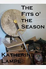 The Fits o' the Season: Stories of Timber MacDuff Kindle Edition