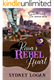 Rissa's Rebel Heart (The Sweethearts of Country Music Book 1)