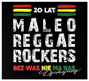 maleo reggae rockers chant
