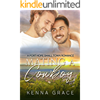 Mating A Cowboy (A Port Hope Small Town Romance Book 1)