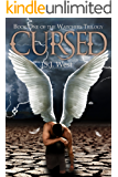 Cursed (Book 1, The Watchers Trilogy) (Young Adult Angel Paranormal Romance)
