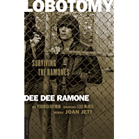 Lobotomy: Surviving the Ramones book cover