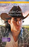 Her Rodeo Cowboy (Mule Hollow Homecoming)