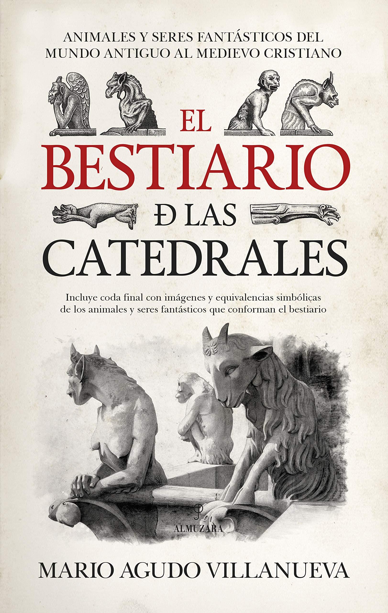 El Bestiario de las Catedrales (Historia)