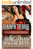 Diamond in the Rough (The Red Petticoat Saloon)