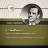 X Minus One, Vol. 1  (Hollywood 360 Classic Radio Collection)