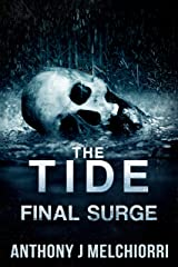 The Tide: Final Surge (Tides Series Book 10) Kindle Edition