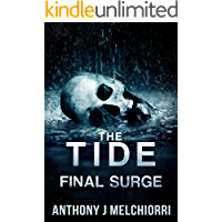 The Tide: Final Surge (Tides Series Book 10)