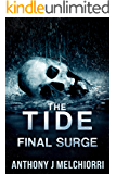 The Tide: Final Surge (Tides Series Book 10)
