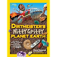 Dirtmeister's Nitty Gritty Planet Earth: All About Rocks, Minerals, Fossils, Earthquakes, Volcanoes, & Even Dirt! (National Geographic Kids)