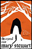 The Crystal Cave: The spellbinding story of Merlin (Arthurian Saga Book 1)