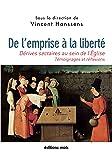 De l'emprise à la liberté: Dérives sectaires au sein de l'Eglise : témoignages et réflexions (MOLS) (French Edition)